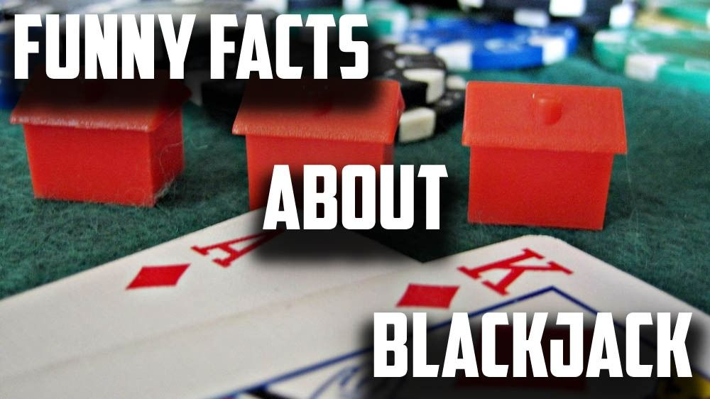 funny facts about blackjack, weird blackjack facts
