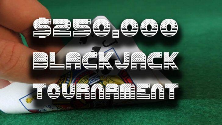 best blackjacj tournaments today, upcoming blackjack tourney