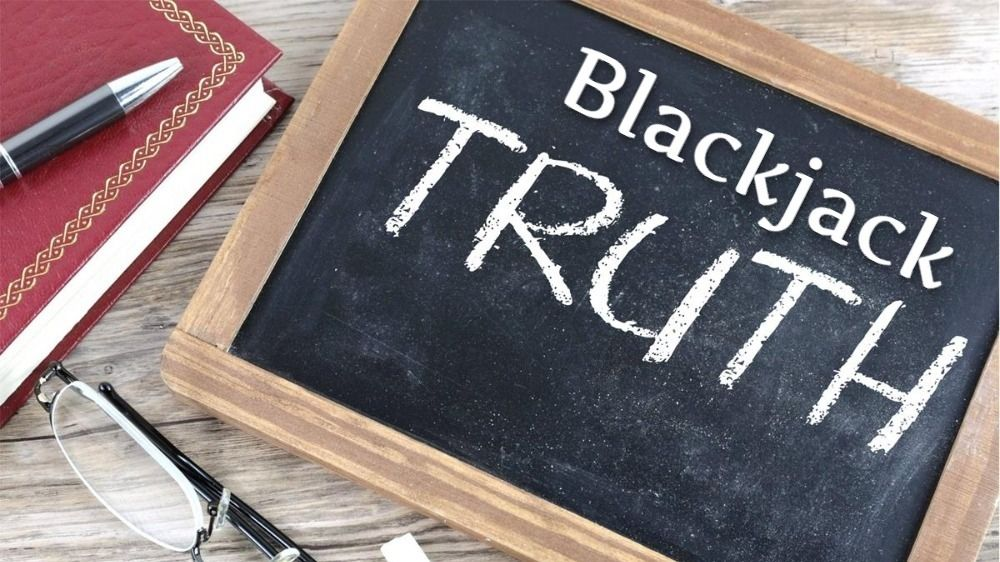 Truth about Blackjack